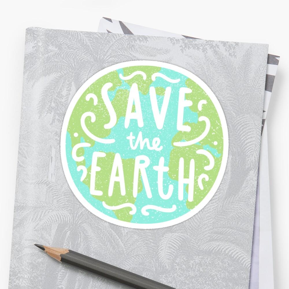 Save the Earth by kondratya