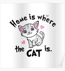 Home is Where  the CAT is - Design  Poster