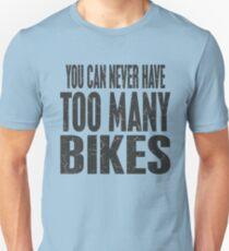 Bikes Bikes Bikes T-Shirt