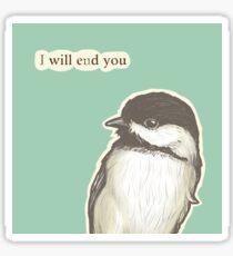Ende dich Meise Sticker