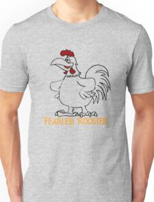 fearless rooster Unisex T-Shirt