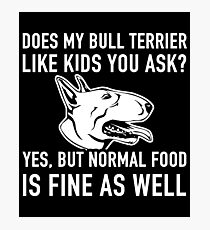 Funny Bull Terrier Cute Dog Lover Gift Idea Photographic Print
