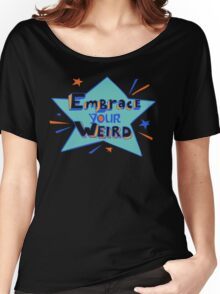 Felicia Day - Embrace Your Weird Apparel Women's Relaxed Fit T-Shirt