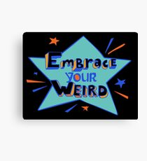 Felicia Day - Embrace Your Weird Apparel Canvas Print