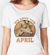 We Love You April Giraffe Retro Cute Graphic Women's Relaxed Fit T-Shirt