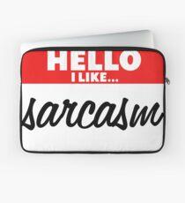Sarcasm Laptop Sleeve