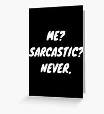 Sarcastic Slogan Greeting Card