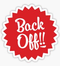 Back Off Sticker