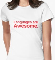 Languages are awesome. T-Shirt