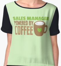 Sales Manager powered by coffee Chiffon Top