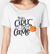 This Girl's Got Game- Basketball Women's Relaxed Fit T-Shirt