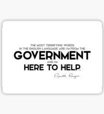 Pegatina gobierno aquí para ayudar - Ronald Reagan