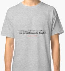 "Strike against wat...""Helen Keller"" Inspirational Quote Classic T-Shirt"