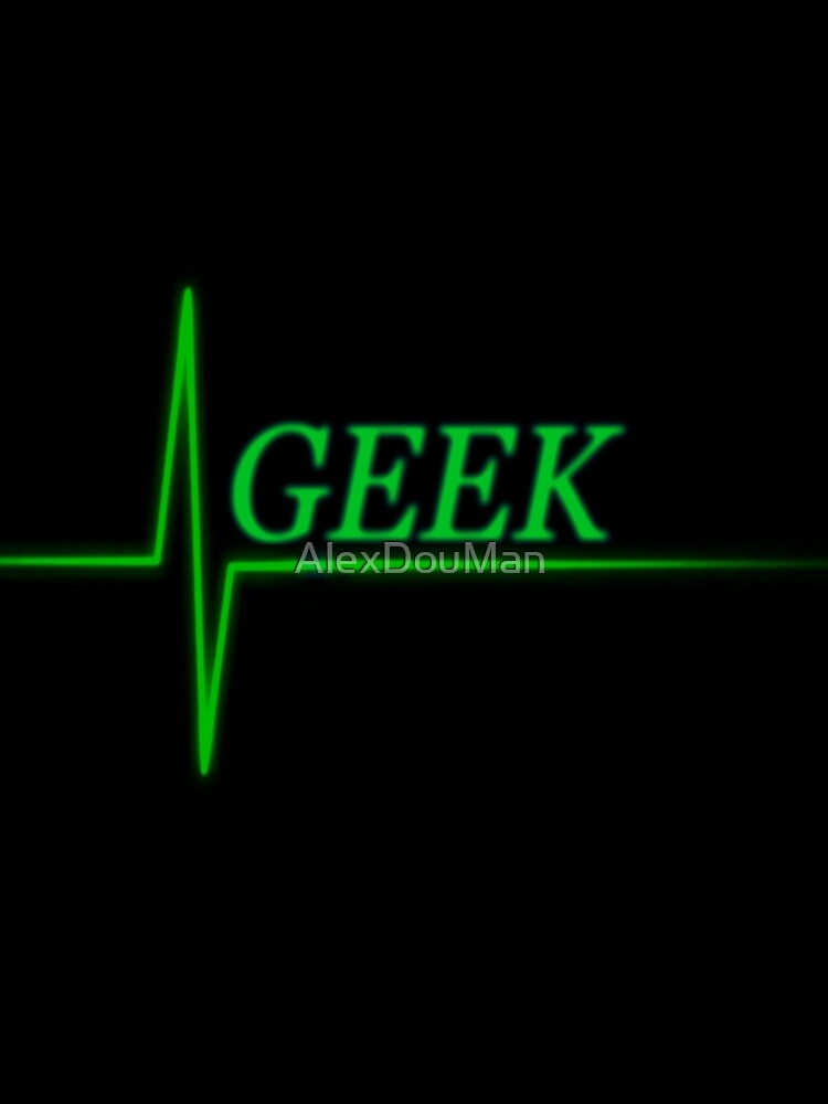 Geek by AlexDouMan