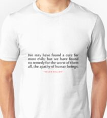 """We may have...""""Helen Keller"""" Inspirational Quote Unisex T-Shirt"""