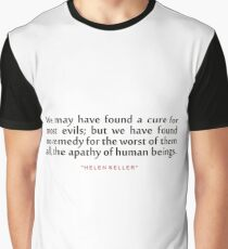 """We may have...""""Helen Keller"""" Inspirational Quote Graphic T-Shirt"""