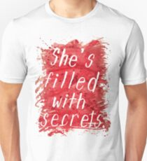 She's Filled With Secrets - white background Unisex T-Shirt