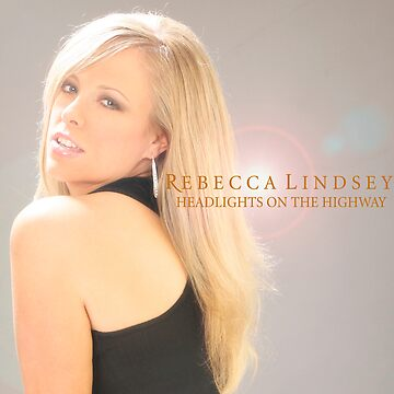 CD Cover Art - Rebecca Lindsey: Headlights on the Highway by COGgraphix