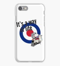 It's a way of life iPhone Case/Skin