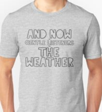 The Weather Unisex T-Shirt