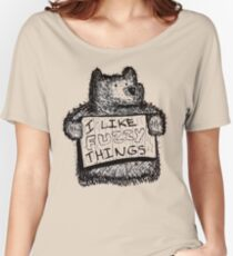 I Like Fuzzy Things Women's Relaxed Fit T-Shirt