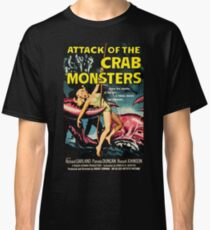 Attack of the Crab Monsters - vintage movie poster Classic T-Shirt