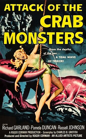 Attack of the Crab Monsters - vintage movie poster by Alma-Studio