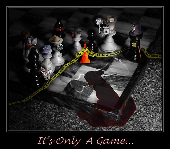 It's only a game... by Michael Savad
