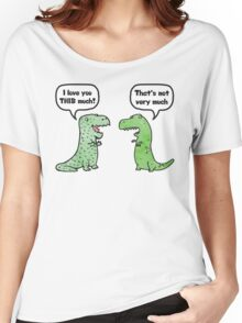 T-Rex Loves You This Much Women's Relaxed Fit T-Shirt