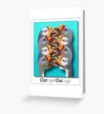 Safe - Out - Safe - Out  Greeting Card