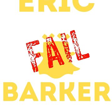Eric Barker: King Of Snapchat Fails by BBPH