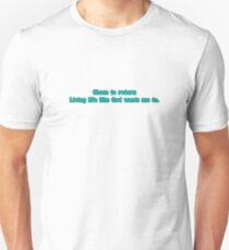Choose to return t Unisex T-Shirt