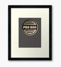 Pro Bro Titanium  Framed Print