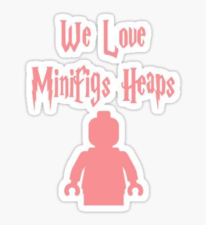 'We Love Minifigs Heaps'  Sticker