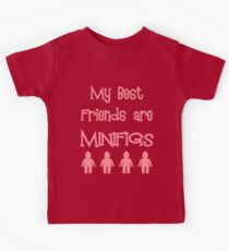 My Best Friends are Minifigs Kids Tee