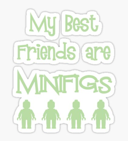 My Best Friends are Minifigs Sticker