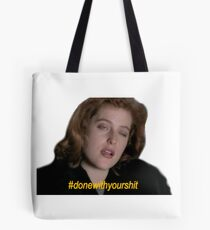 #donewithyourshit Tote Bag