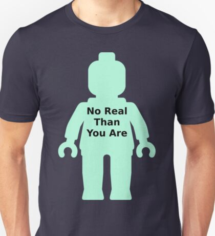 Minifig with 'No Real Than You Are' Slogan T-Shirt