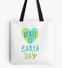 Earth day, April, 22 Tote Bag
