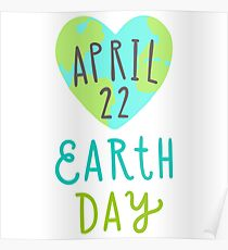 Earth day, April, 22 Poster
