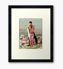 Forever That's the Whole Point Framed Print