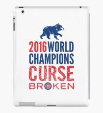 Cubs 2016 World Champions - Curse Broken iPad Case/Skin