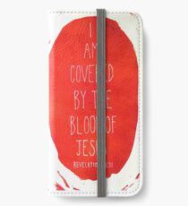 I am Covered by the Blood of Jesus iPhone Wallet/Case/Skin