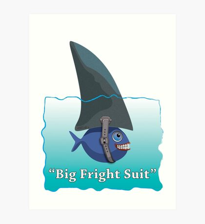 Big Fright Suit Art Print