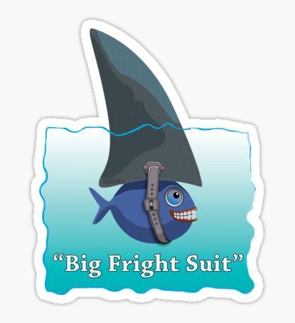 Big Fright Suit Sticker