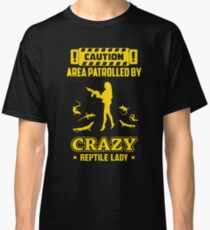 Patrolled By Crazy Reptile Classic T-Shirt