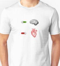 Brain On Heart Off Unisex T-Shirt