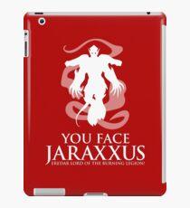 YOU FACE JARAXXUS iPad Case/Skin