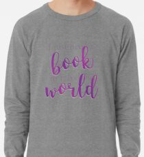 I just need a book to travel the world Sudadera ligera