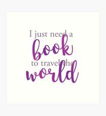 I just need a book to travel the world Lámina artística
